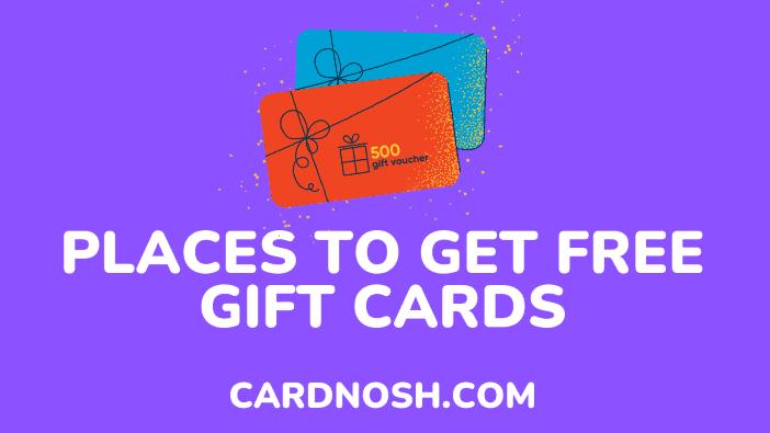 get free gift cards - cardnosh