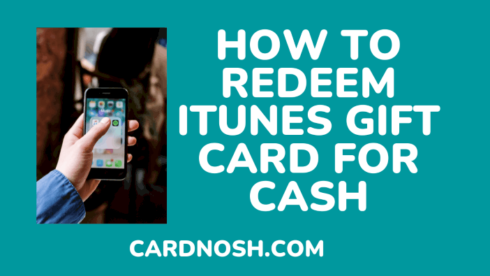 how to redeem itunes gift card for cash - cardnosh