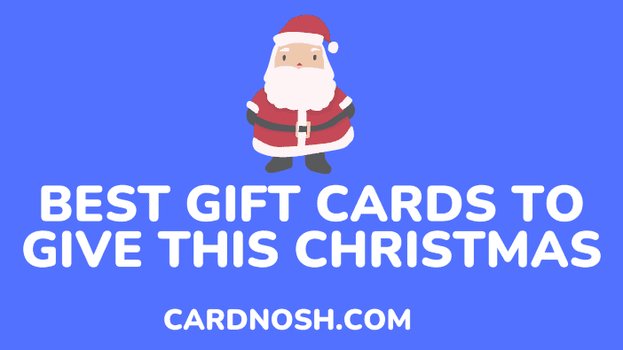the best gift cards to give this christmas - cardnosh